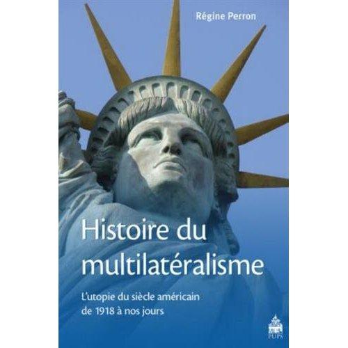 HISTOIRE DU MULTILATERALISME
