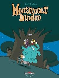 MONSTRUEUX DINDON T03