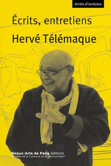 HERVE TELEMAQUE-ECRITS, ENTRETIENS