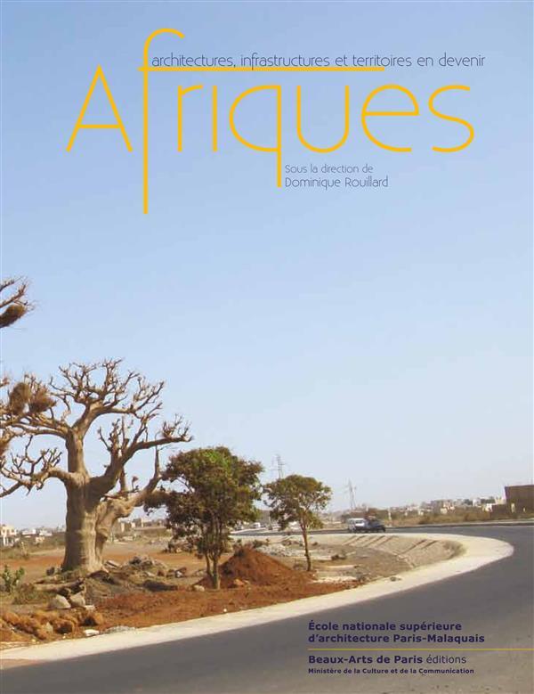 AFRIQUE-ARCHITECTURES, INFRASTRUCTURES ET TERRITOIRES EN DEVENIR