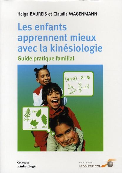 LES ENFANTS APPRENNENT MIEUX AVEC LA KINESIOLOGIE