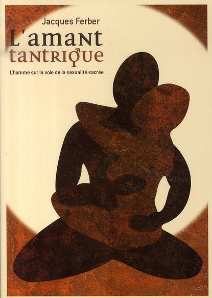 L'AMANT TANTRIQUE