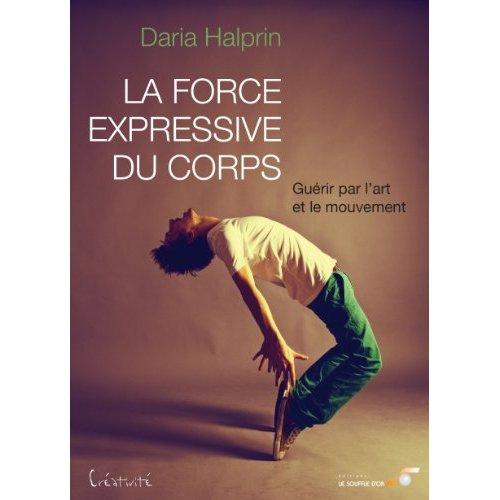 LA FORCE EXPRESSIVE DU CORPS