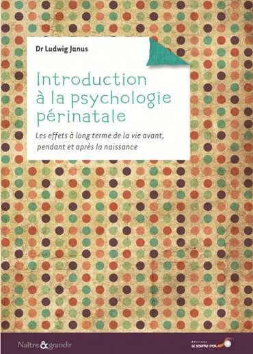 INTRODUCTION A LA PSYCHOLOGIE PERINATALE
