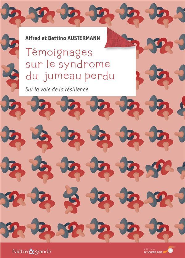 TEMOIGNAGES SUR LE SYNDROME DU JUMEAU PERDU