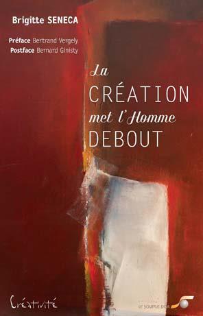 LA CREATION MET L'HOMME DEBOUT