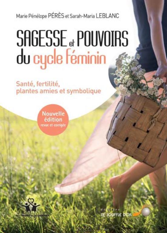 SAGESSE ET POUVOIRS DU CYCLE FEMININ