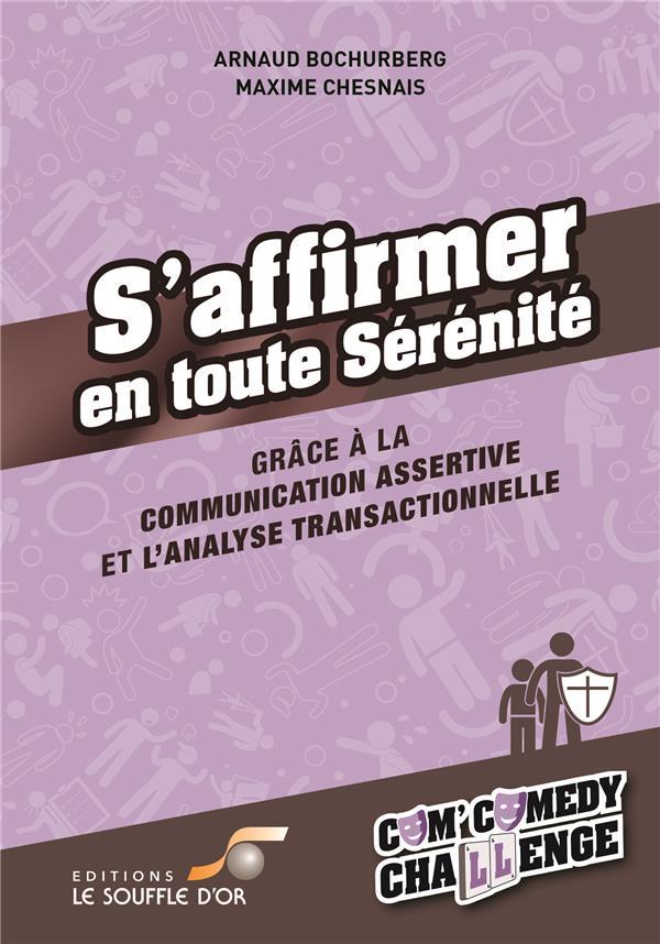 S'AFFIRMER EN TOUTE SERENITE