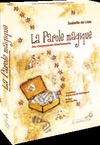 LA PAROLE MAGIQUE
