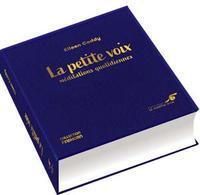 LA PETITE VOIX - MEDITATIONS QUOTIDIENNES