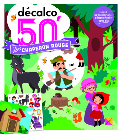 LE PETIT CHAPERON ROUGE - DECALCO 50