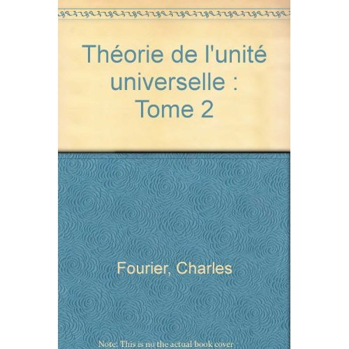 THEORIE DE L'UNITE UNIVERSELLE, TOME 2