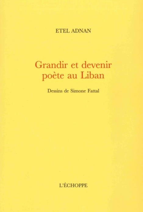 GRANDIR ET DEVENIR POETE AU LIBAN