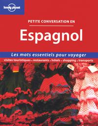PETITE CONVERSATION EN ESPAGNOL 1ED