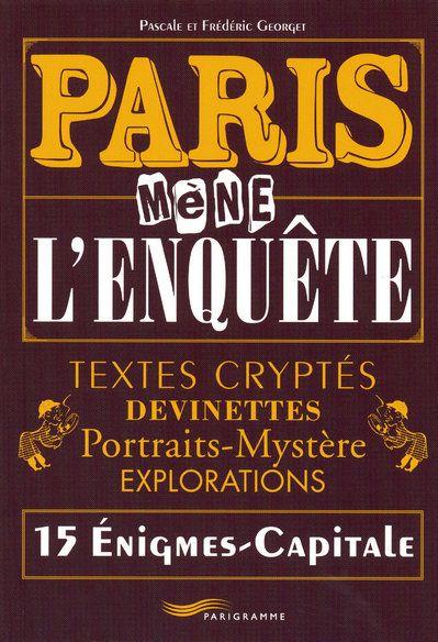 PARIS MENE L'ENQUETE