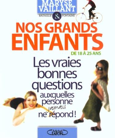 NOS GRANS ENFANTS  DE 18 A 25 ANS
