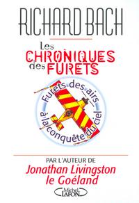 LES CHRONIQUES DES FURETS : FURETS DES AIRS A LA CONQUETE DU CIEL