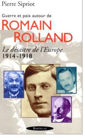 GUERRE ET PAIX AUTOUR DE ROMAIN ROLLAND