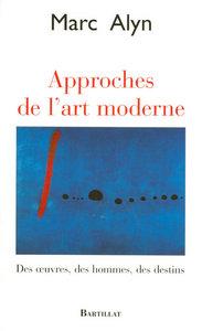 APPROCHES DE L'ART MODERNE