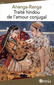 ANANGA-RANGA - TRAITE HINDOU DE L'AMOUR CONJUGAL