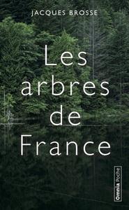 LES ARBRES DE FRANCE