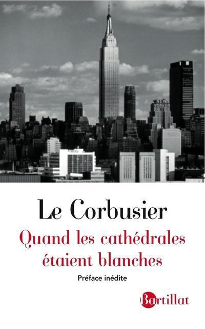 QUAND LES CATHEDRALES ETAIENT BLANCHES