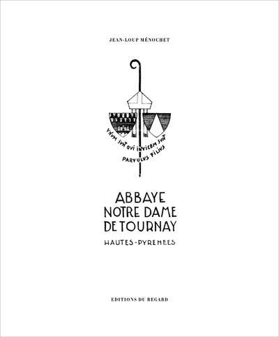 ABBAYE NOTRE-DAME DE TOURNAY
