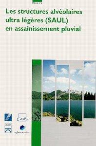 LES STRUCTURES ALVEOLAIRES ULTRA LEGERES (SAUL) EN ASSAINISSEMENT PLUVIAL