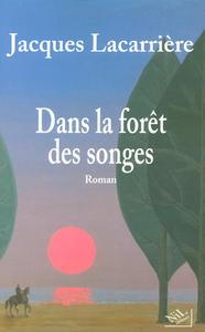 DANS LA FORET DES SONGES