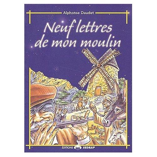 NEUF LETTRES DE MON MOULIN - CM1/CM2
