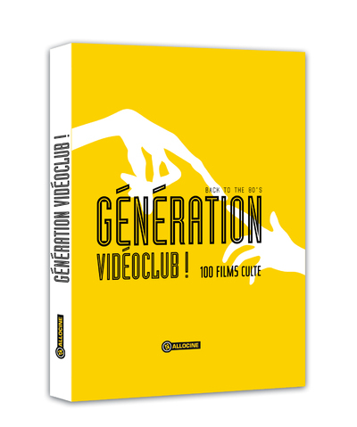 GENERATION VIDEOCLUB ! - BACK TO THE 80'S - 100 FILMS CULTE