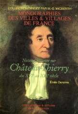 CHATEAU-THIERRY (NOTES D'HISTOIRE DU XVIE AU XIXE SIECLE)