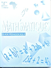 MATHEMATIQUES CIAM 4E / GUIDE PEDAGOGIQUE