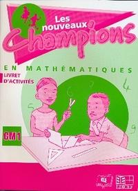 NOUVEAUX CHAMPIONS MATHEMATIQUES ACTIVITES CM1