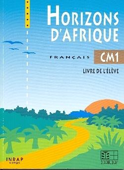 HORIZON D'AFRIQUE CM1 (CONGO) ELEVE