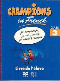 CHAMPIONS IN FRENCH CLASS 3 LIVRE DE L'ELEVE (CAMEROUN/PANAF)
