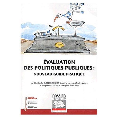 EVALUATION DES POLITIQUES PUBLIQUES : NOUVEAU GUIDE PRATIQUE