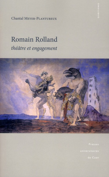 ROMAIN ROLLAND. THEATRE ET ENGAGEMENT