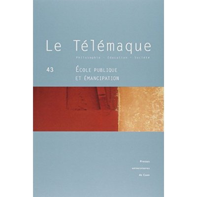 LE TELEMAQUE N 43 / 2012. ECOLE PUBLIQUE ET EMANCIPATION