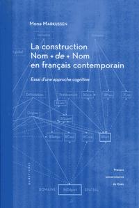 LA CONSTRUCTION NOM + DE + NOM EN FRANCAIS CONTEMPORAIN. ESSAI D'UNE