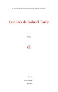 CAHIERS DE PHILOSOPHIE DE L'UNIVERSITE DE CAEN, N  54/2017. LECTURES