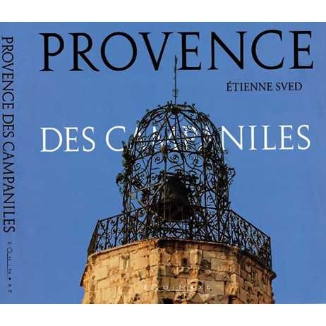 PROVENCE DES CAMPANILES