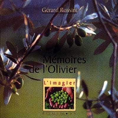 MEMOIRES DE L OLIVIER