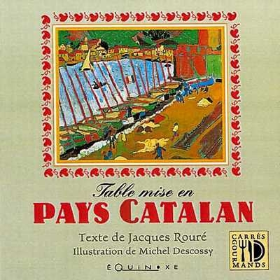 TABLE MISE EN PAYS CATALAN