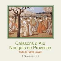 CALISSONS D'AIX & NOUGATS DE PROVENCE