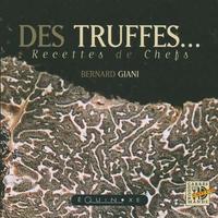 DES TRUFFES RECETTES DE CHEFS