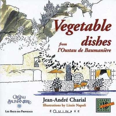 VEGETABLES DISHES FROM L'OUSTAU DE BAUMANIERE