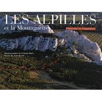 ALPILLES ET LA MONTAGNETTE (LES)