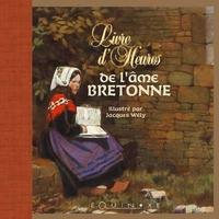 LIVRE D HEURES DE L AME BRETONNE PETIT FORMAT
