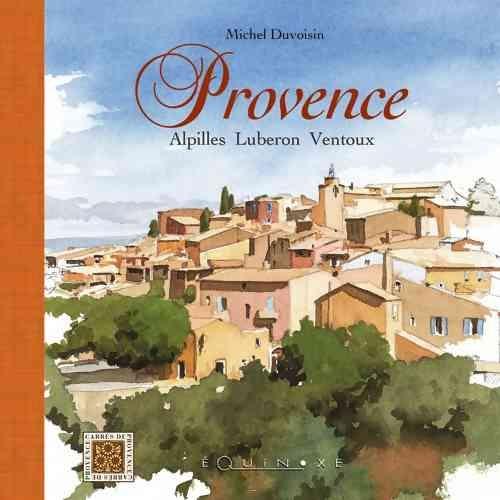 PROVENCE ALPILLES LUBERON VENTOUX